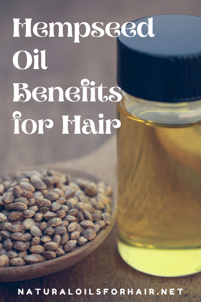 Hempseed Oil Benefits for Hair