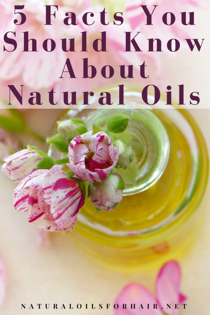 5 facts everyone should know about natural oils