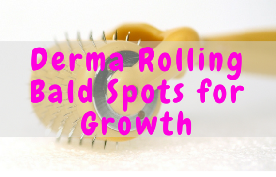 derma rolling bald spots for growth