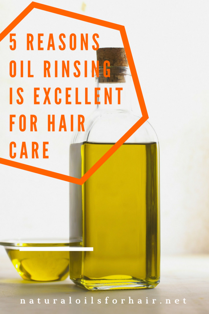 5 reasons why oil rinsing is excellent for hair care