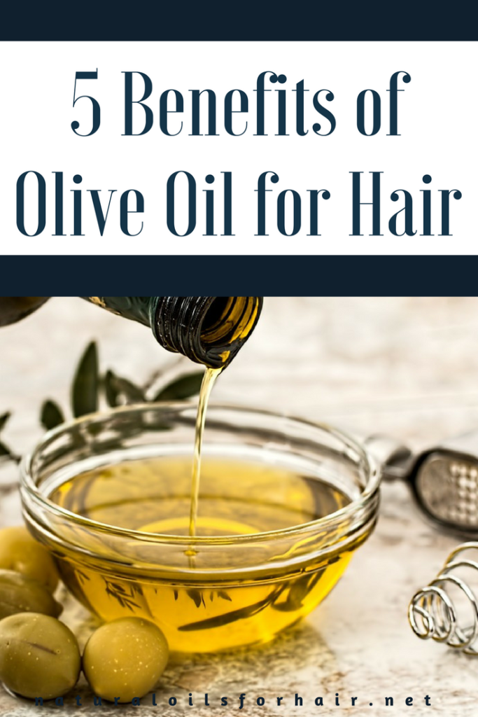 5 Benefits of Olive Oil for Hair