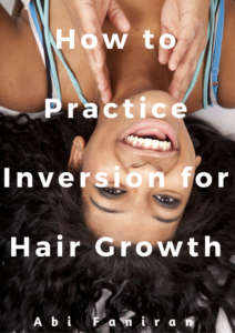 how-to-practice-inversion-for-hair-growth-updated