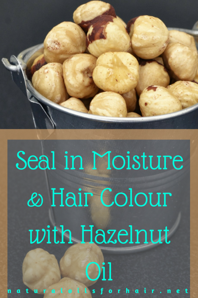 Seal in Moisture and Hair Color with Hazelnut Oil
