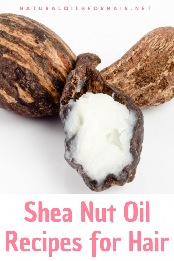 Shea Nut Oil Recipes for Hair