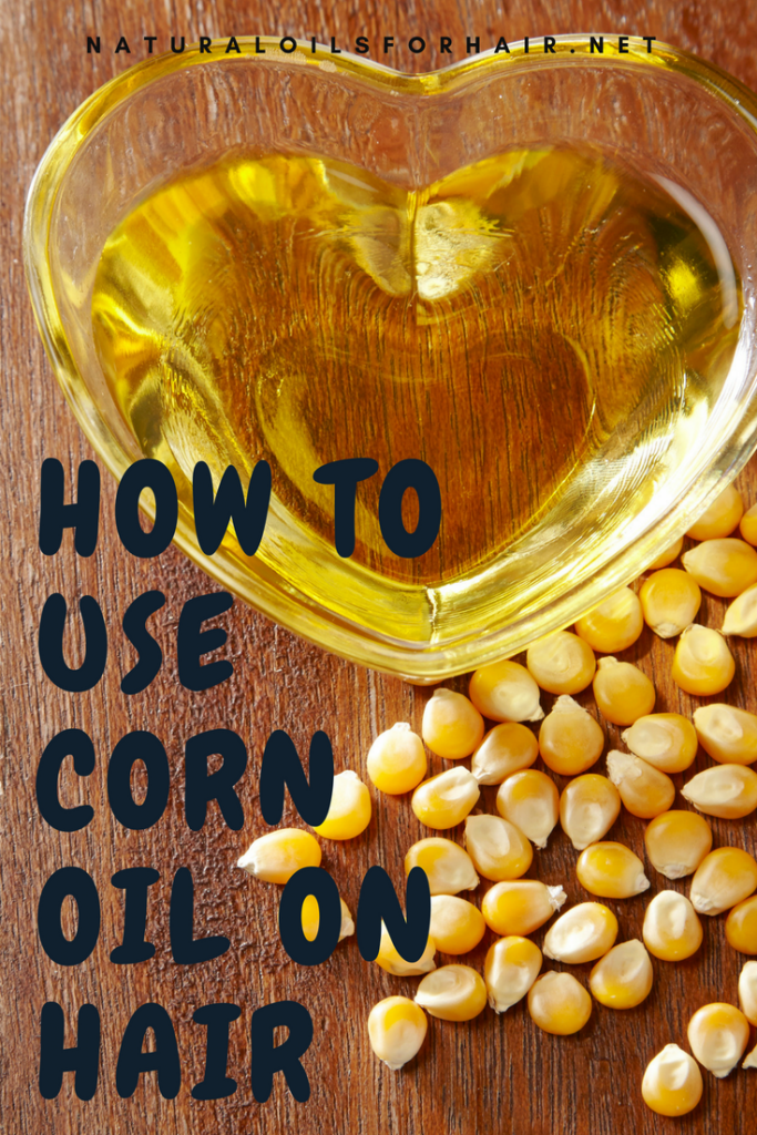 How to use corn oil on hair