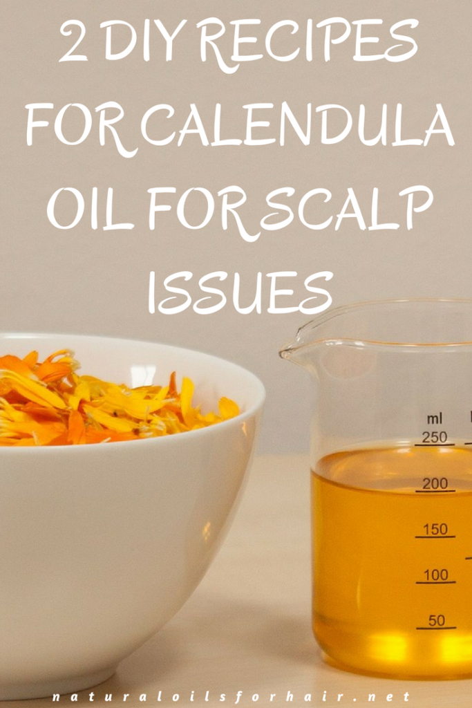 2 DIY Calendula oil recipes for scalp issues. Simple, fast and effective