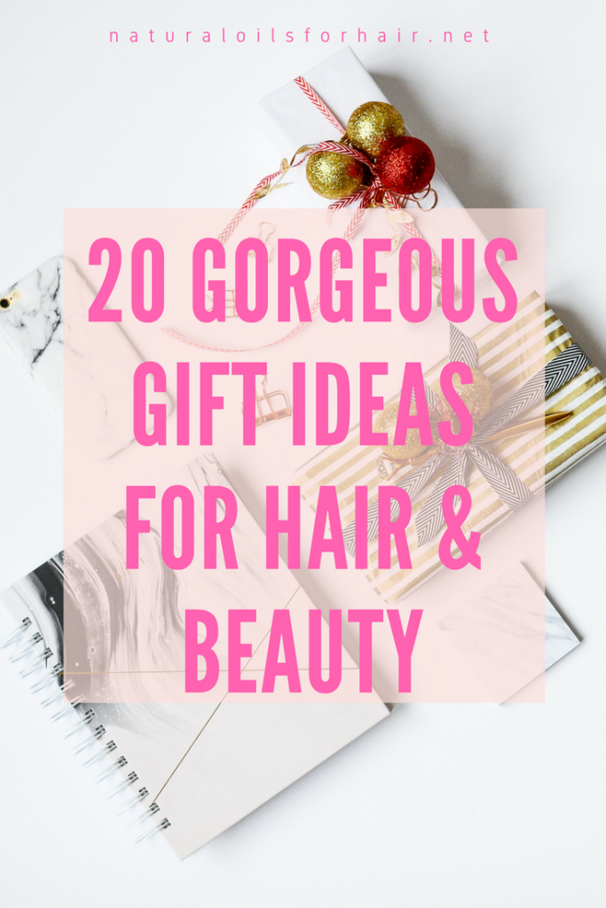 20 Gorgeous Gift Ideas for Hair & Beauty