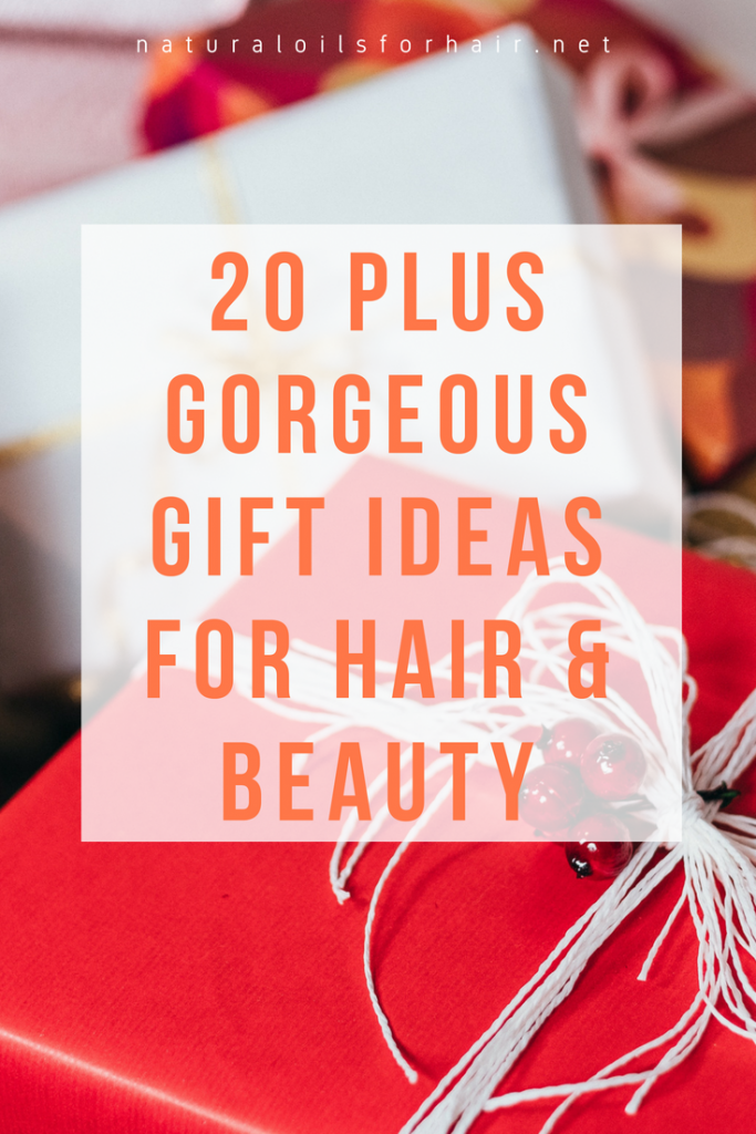 20 Gorgeous Gift Ideas for Hair and Beauty