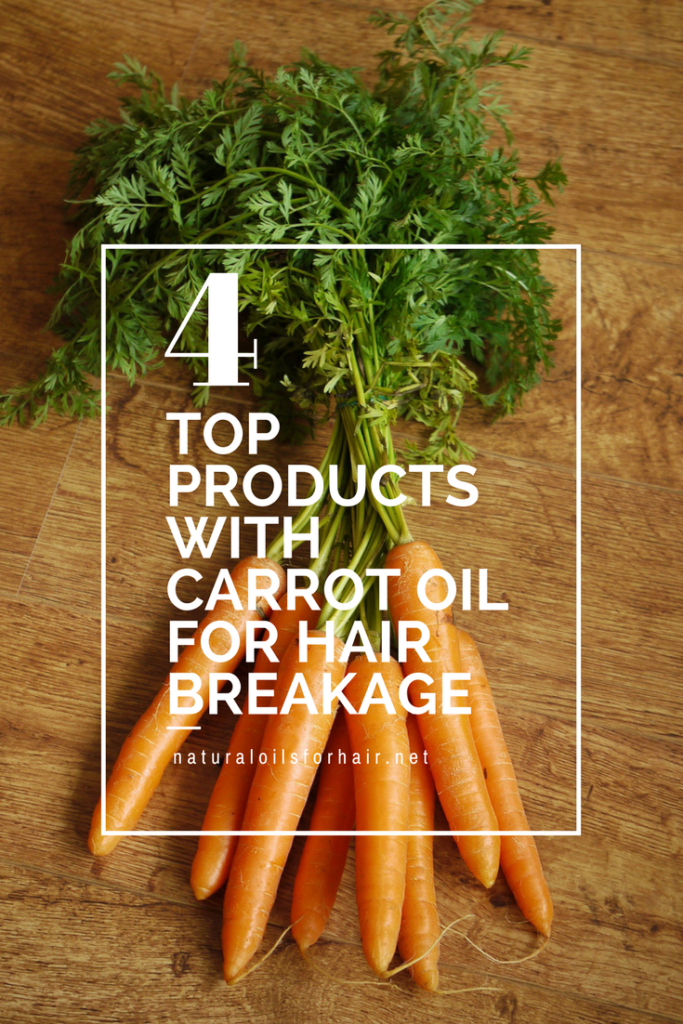4 top products with carrot oil for hair breakage