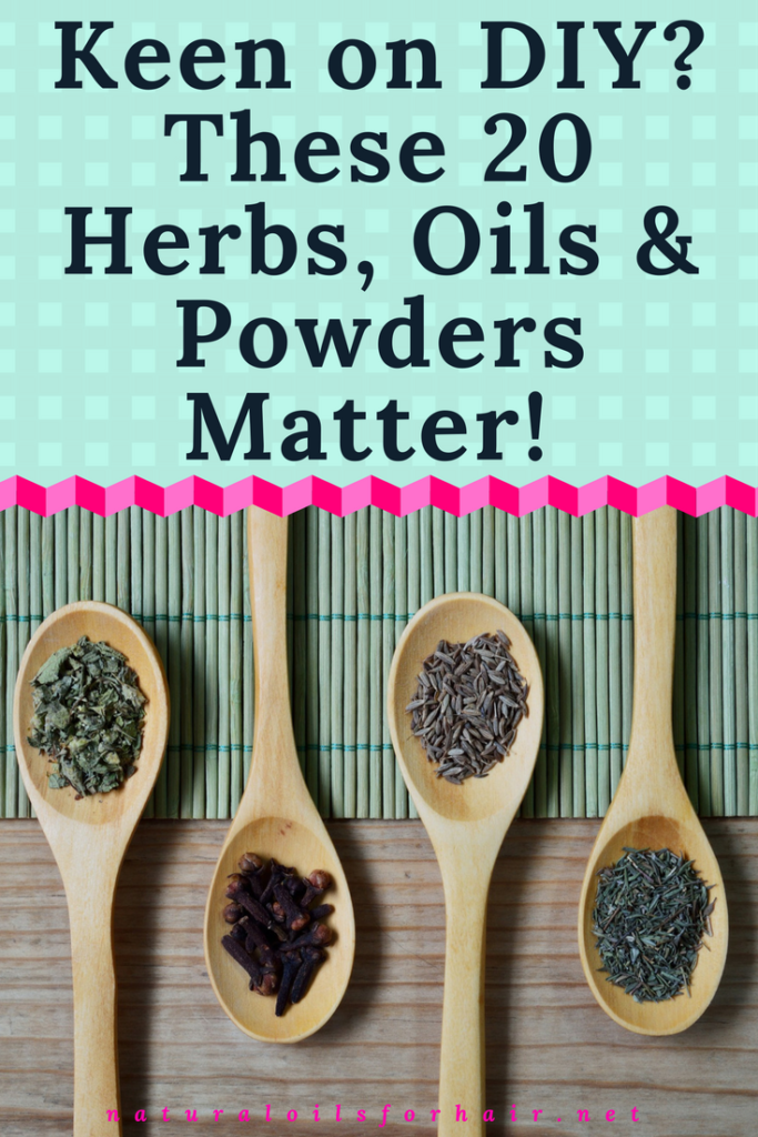 Keen on DIY? These 20 Herbs, Oils and Powders Matter!