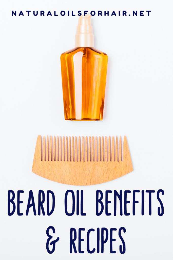 Beard oil benefits & recipes