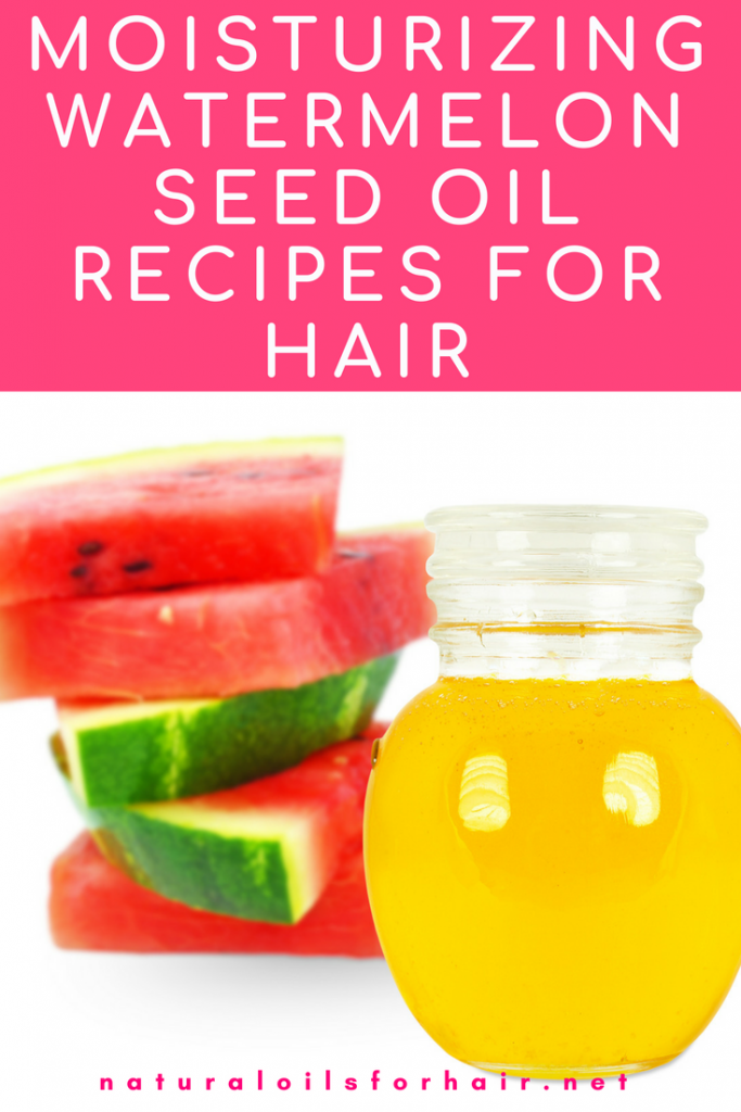 Moisturizing Watermelon Seed Oil Recipes for Hair