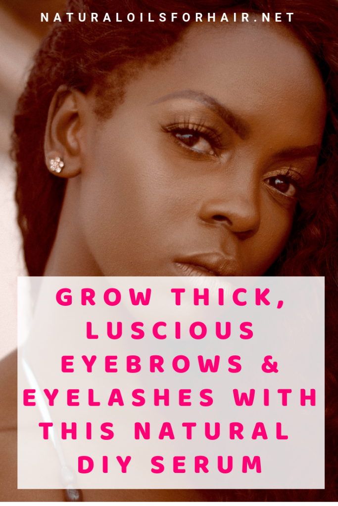 Grow Thick Luscious Eyebrows & Eyelashes Naturally with this Castor Oil, Vitamin E & Aloe Vera Serum