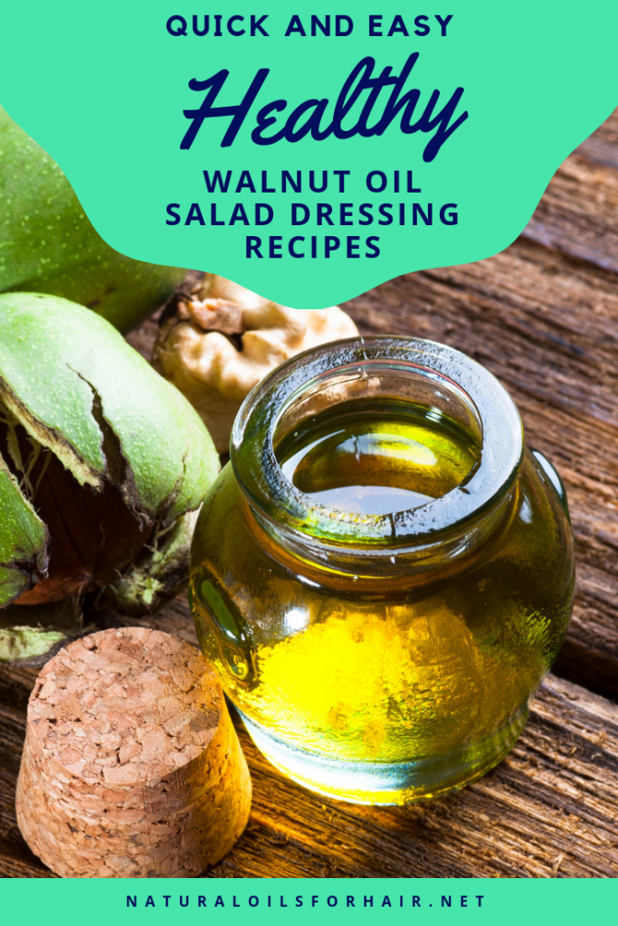 quick, easy and healthy walnut oil salad dressing recipes