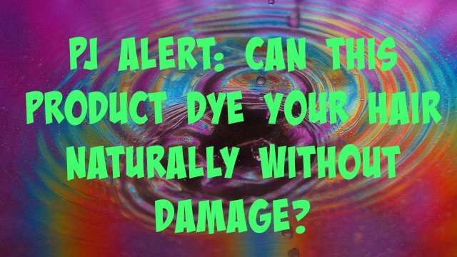 Can-this-Product-Dye-Your-Hair-Naturally-Without-Damage