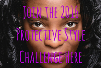Protective Style Challenge 2016