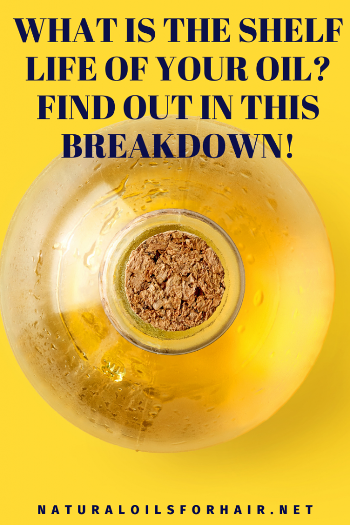 What is the shelf life of your oil? Find out in this breakdown