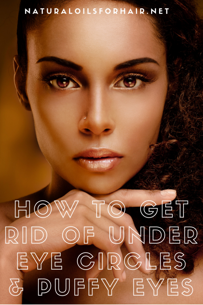 Get Rid of Under Eye Circles with These 3 DIY Methods