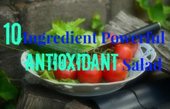 10 Ingredient Powerful Antioxidant Salad