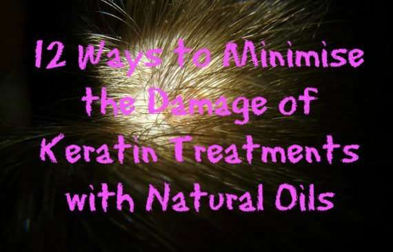 12-Ways-to-Minimise-the-Damage-of-Keratin-Treatments-with-Natural-Oils