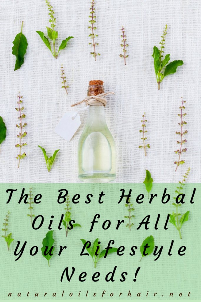 The Best Herbal Oils for All Your Lifestyle Needs