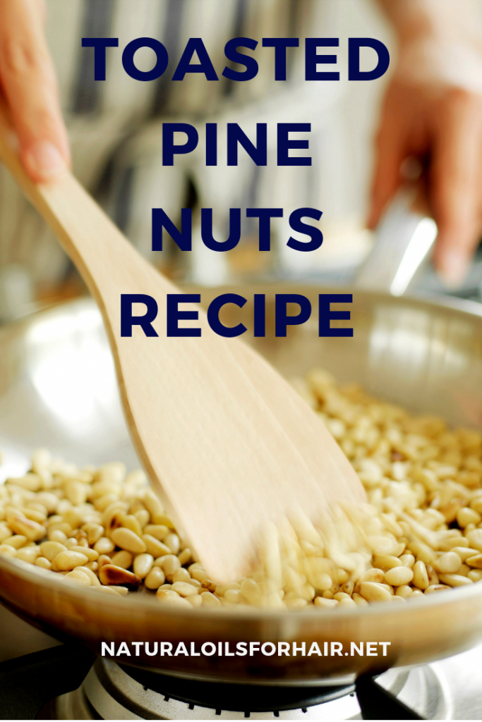 best toasted pine nuts recipe