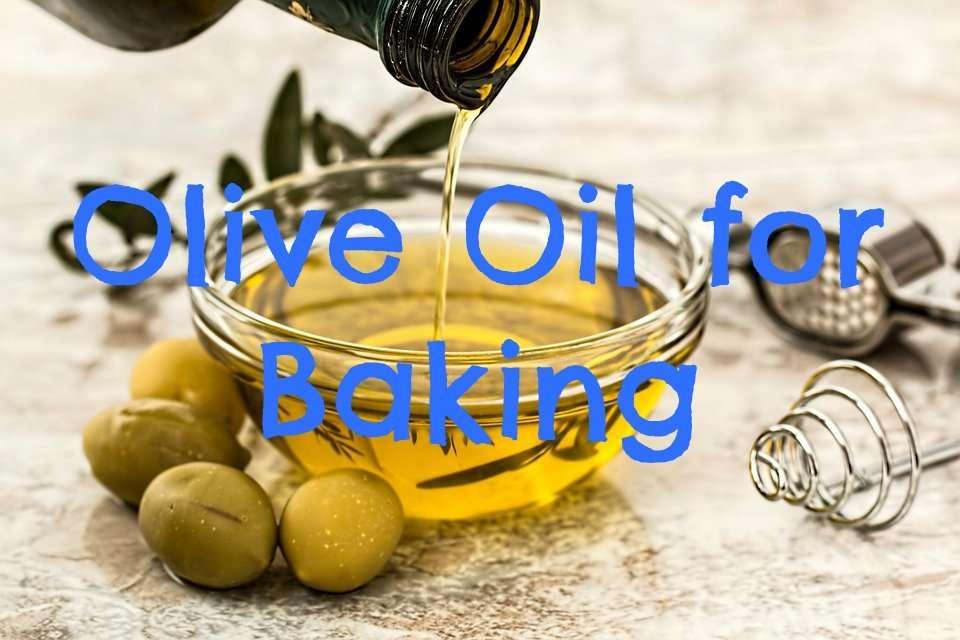 olive-oil-for-baking