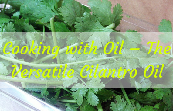 cooking-with-cilantro-oil