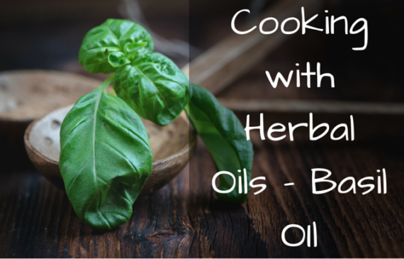 cooking-with-oil-basil-oil
