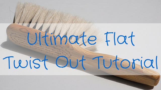 ultimate-flat-twist-out-tutorial