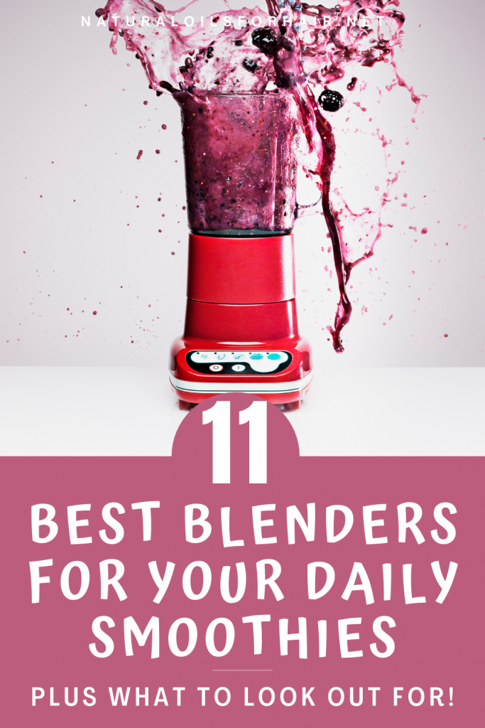 11 Best Blenders for Daily Smoothies