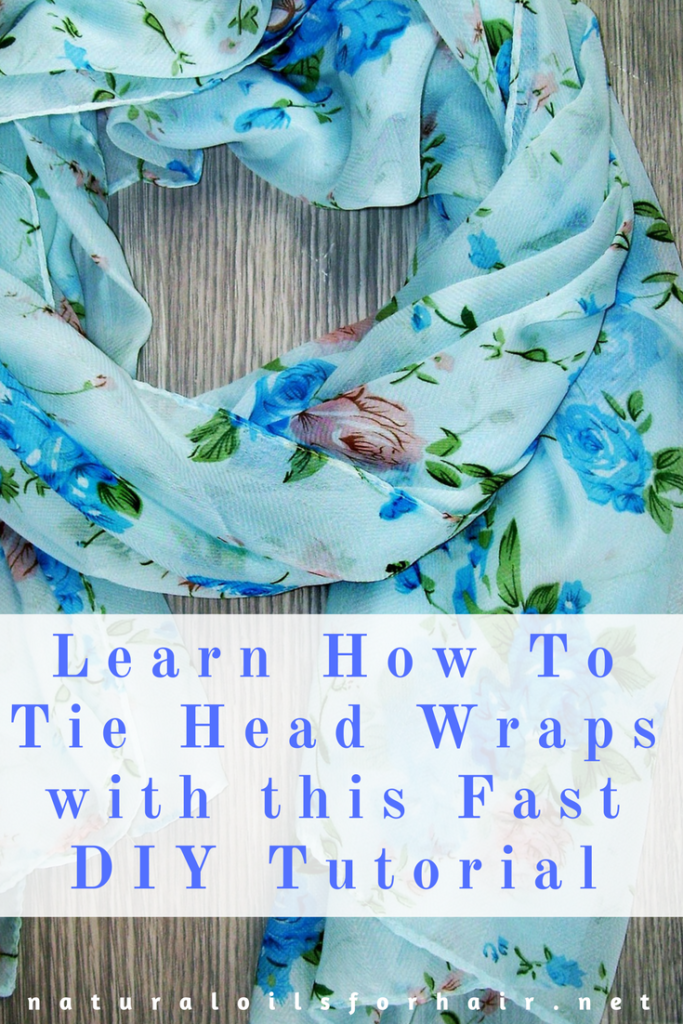 Learn How To Tie Head Wraps with this Fast DIY Tutorial