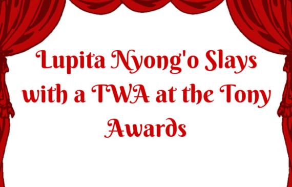 tony-awards-lupita-nyong'o