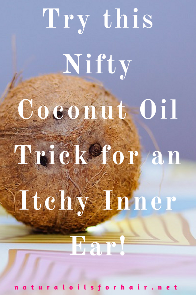 Try this Nifty Coconut Oil Trick for an Itchy Inner Ear
