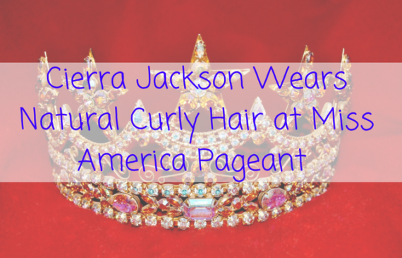 cierra-jackson-ms-america-natural-hair