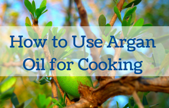 how-to-use-argan-oil-for-cooking