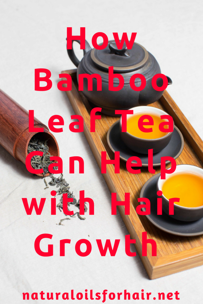 How Bamboo Leaf Tea Can Help with Hair Growth