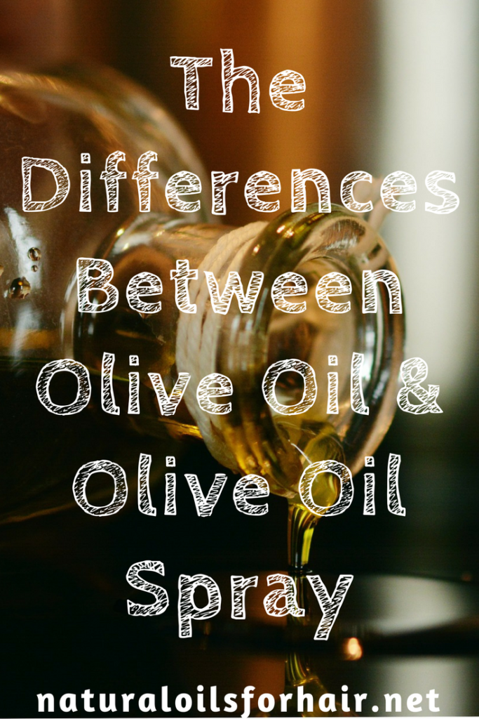 differences between olive oil and olive oil spray