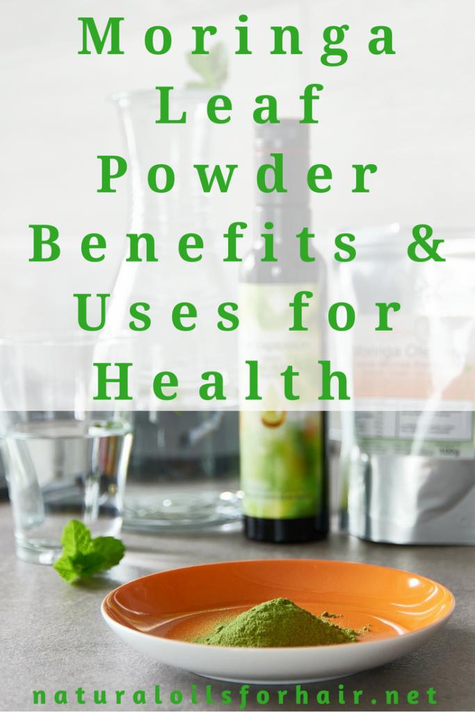 Moringa Leaf Powder Benefits and Uses for Health