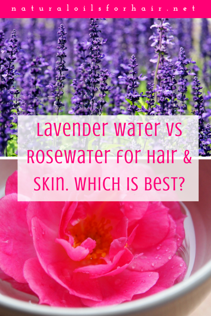 Lavender water vs rosewater. A comparison and which is best for hair and skin