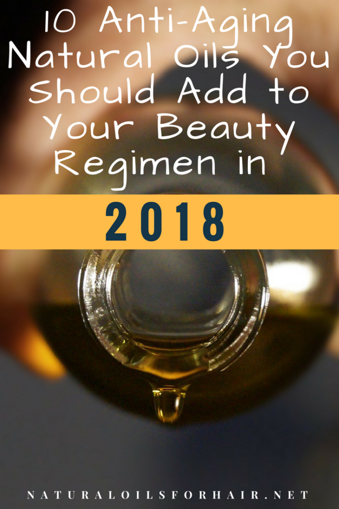 10 anti aging natural oils you should add to your beauty regimen