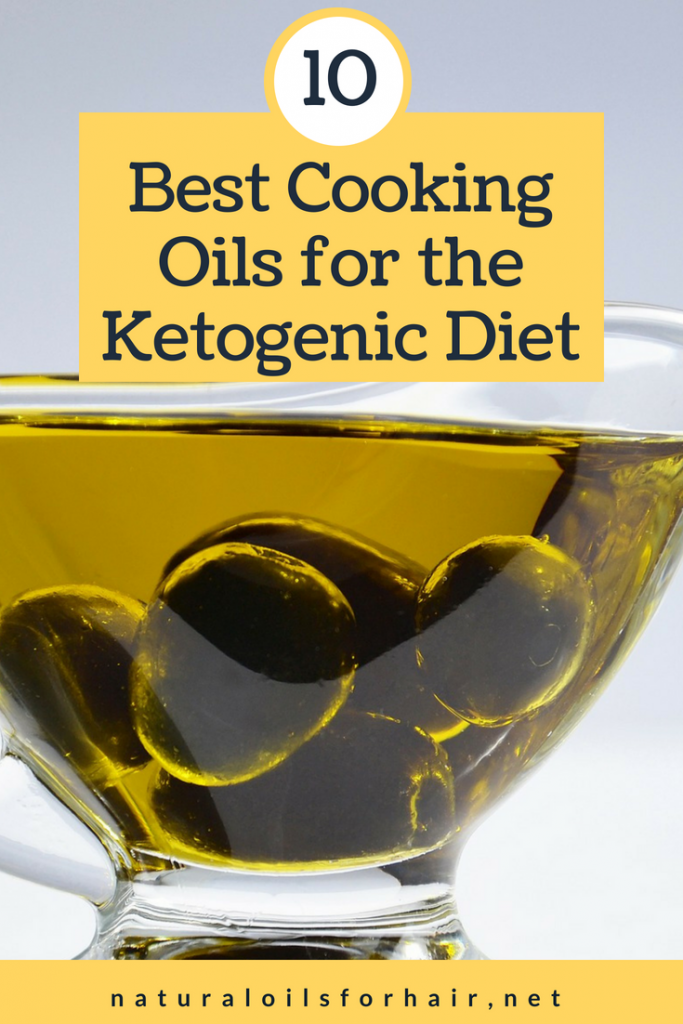 10 best cooking oils for the ketogenic diet