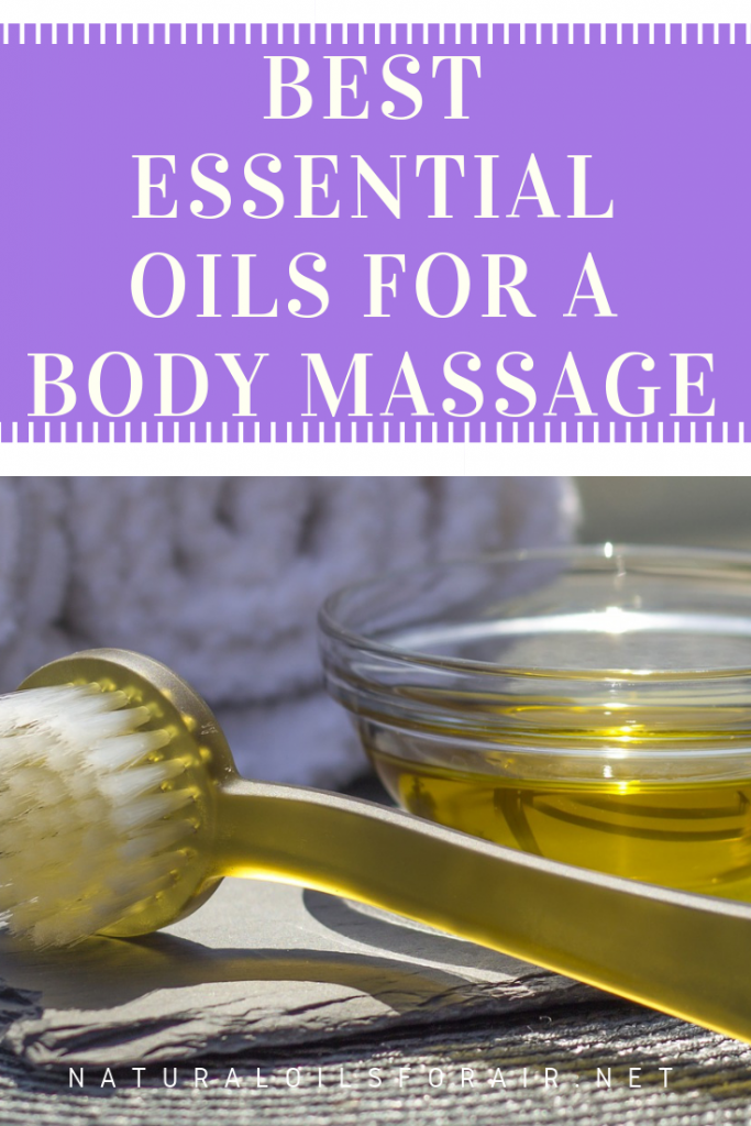 Best Essential Oils for a Body Massage
