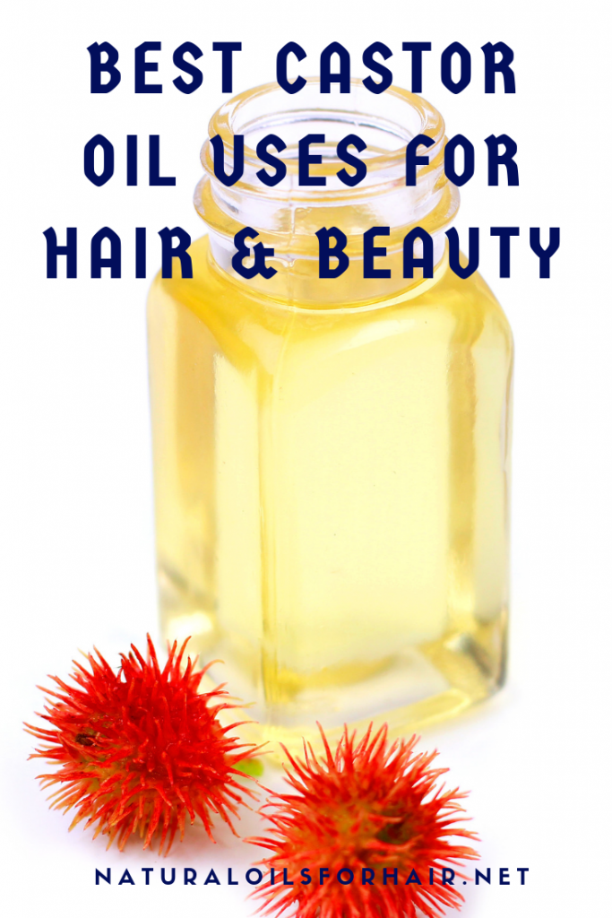 Best castor oil uses for hair and skin