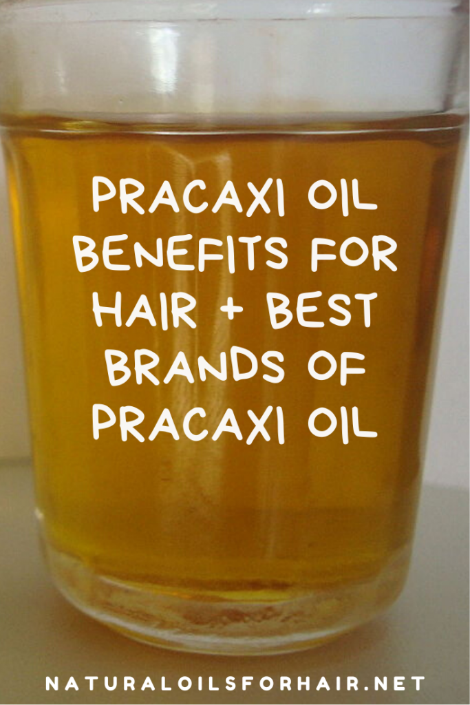 pracaxi oil benefits for hair plus best pracaxi oil brands for hair