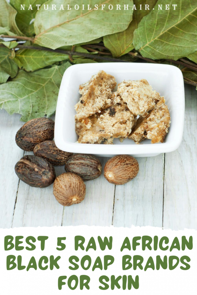 Best 5 Raw African Black Soap Brands for skin