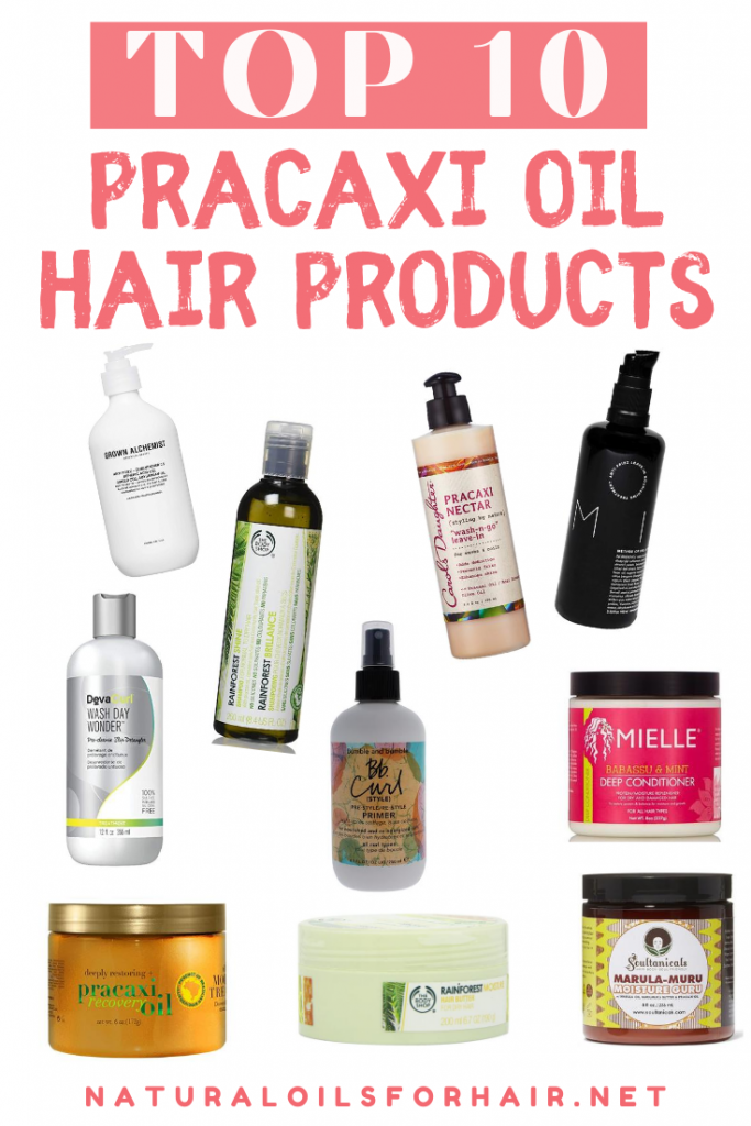Top 10 Best Pracaxi Oil Hair Products