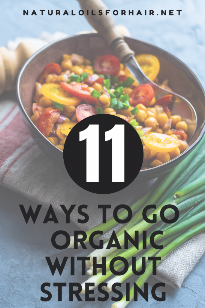 11 Ways to Go Organic Without Stressing