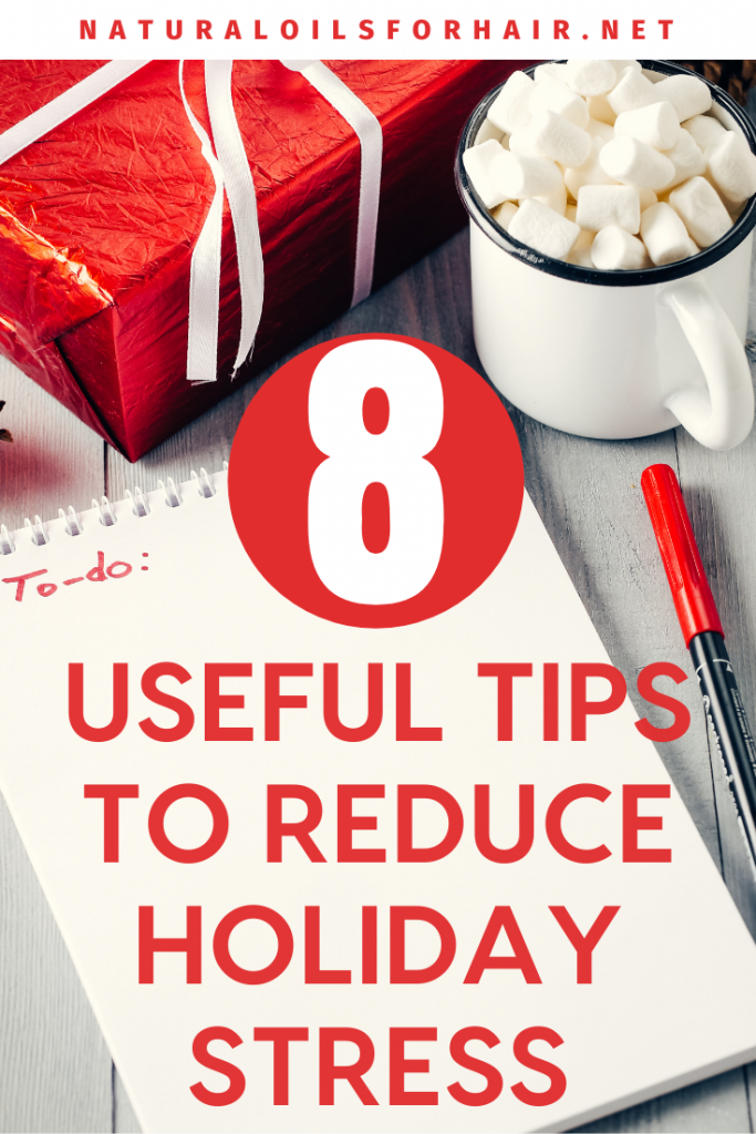 8 Useful Tips to Reduce Holiday Stress