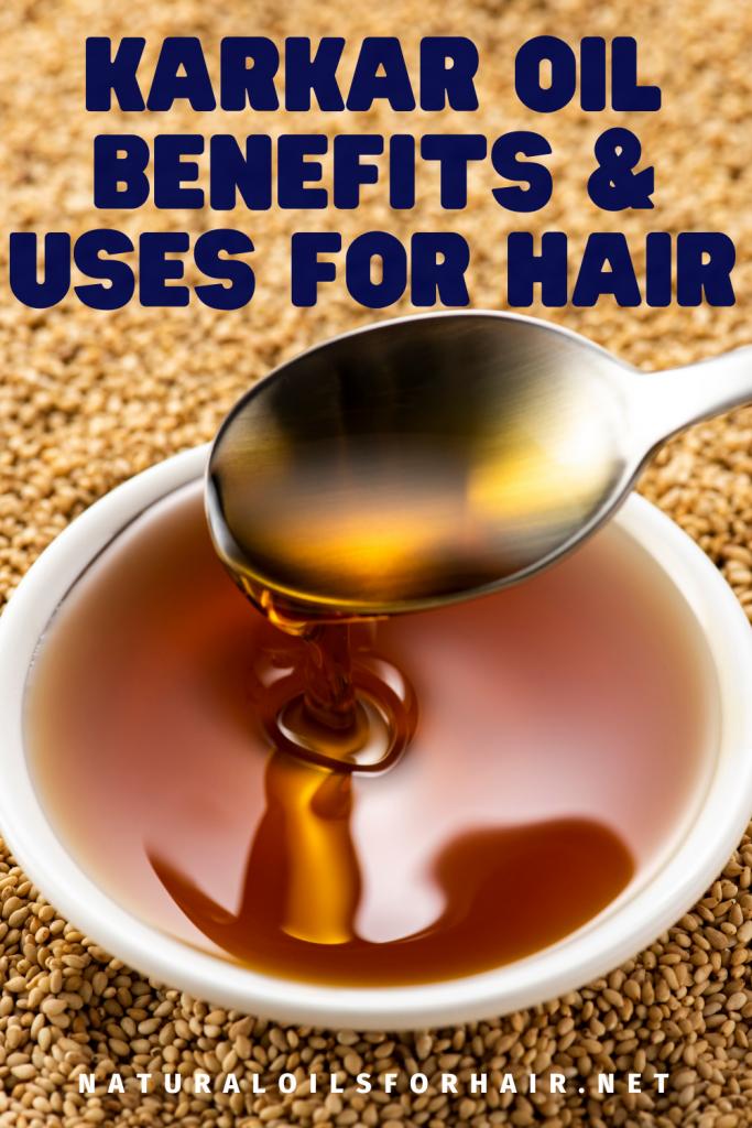 Karkar Oil Benefits and Uses